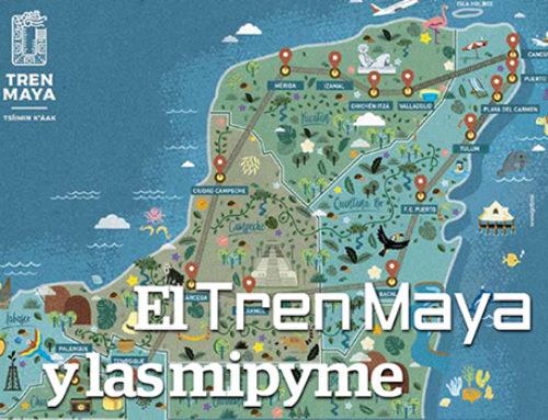 El Tren Maya y las mipyme